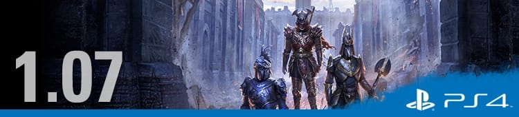 Patch Notes v1 07 (PlayStation®4) - The Elder Scrolls Online